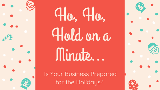 Ho, Ho, Hold on a Minute… Are You Prepared for the Holiday PTO?